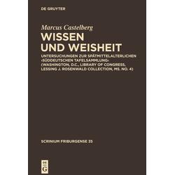 Wissen und Weisheit als Buch von Marcus Castelberg