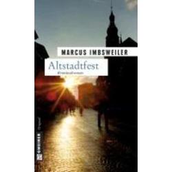 Altstadtfest: eBook von Marcus Imbsweiler