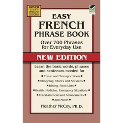 Easy French Phrase Book: Over 700 Phrases for Everyday Use