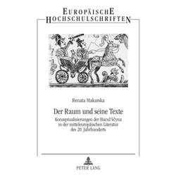Der Raum und seine Texte als Buch von Renata Makarska