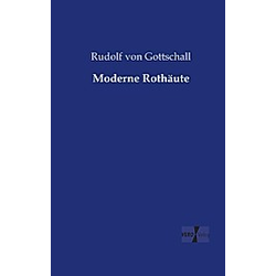 Moderne Rothäute. Rudolf von Gottschall  - Buch