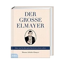 Der große Elmayer. Thomas Schäfer-Elmayer  - Buch