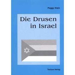 Die Drusen in Israel als Buch von Peggy Klein