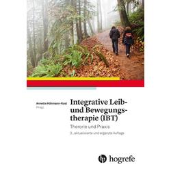 Integrative Leib- und Bewegungstherapie (IBT): Buch von