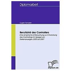 Berufsbild des Controllers. Eugen Fenzlein  - Buch