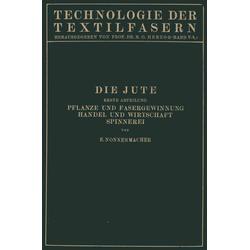 Die Jute als Buch von E. Nonnenmacher