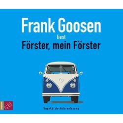 Förster mein Förster als Hörbuch CD von Frank Goosen