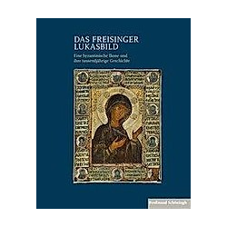 Das Freisinger Lukasbild - Buch