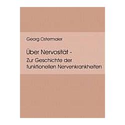 Über Nervosität. Dr. Georg Ostermaier  - Buch