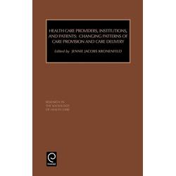 Research in the Sociology of Health Care als Buch von Kronefeld/ Jennie J. Kronenfeld