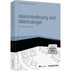 Mietminderung und Mietmängel - inkl. Arbeitshilfen online als Buch von Birgit Noack/ Martina Westner