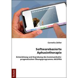 Softwarebasierte Aphasietherapie: Buch von Cornelia Zeller