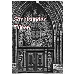 Stralsunder Türen (Wandkalender 2021 DIN A3 hoch)