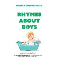 Rhymes about Boys als Buch von Ludmila Dubcovetcaia