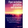 Flyer erstellen gestalten und drucken als eBook Download von Holger Tiegel