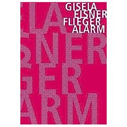 Fliegeralarm. Gisela Elsner  - Buch