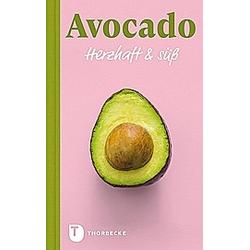 Avocado - Herzhaft & süß - Buch