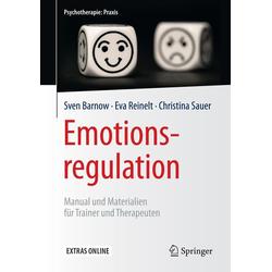 Emotionsregulation: eBook von Sven Barnow/ Eva Reinelt/ Christina Sauer