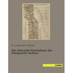 Die Sekundär-Eisenbahnen des Königreichs Sachsen als Buch von