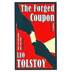 The Forged Coupon. Leo N. Tolstoi  - Buch