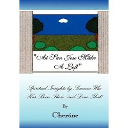 At San Jose Make A Left als Buch von Cherone