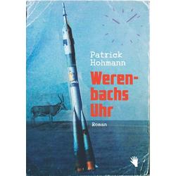 Werenbachs Uhr als Buch von Patrick Hohmann