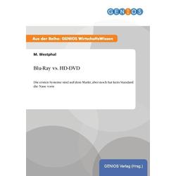 Blu-Ray vs. HD-DVD als Buch von M. Westphal
