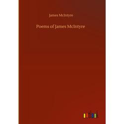 Poems of James McIntyre als Buch von James McIntyre