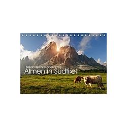 Bekannte und unbekannte Almen in Südtirol (Tischkalender 2021 DIN A5 quer)