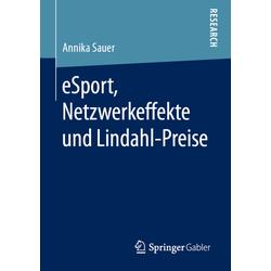 eSport Netzwerkeffekte und Lindahl-Preise als Buch von Annika Sauer