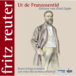 Ut de Franzosentid als Hörbuch CD von Fritz Reuter