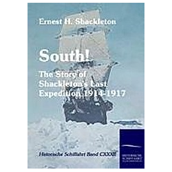 South!. Ernest H. Shackleton  - Buch