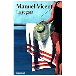 La regata. Manuel Vicent  - Buch