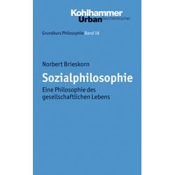 Sozialphilosophie als Buch von Norbert Brieskorn