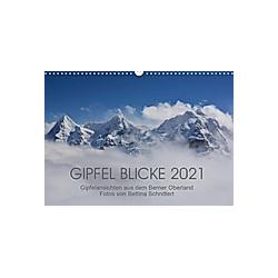 Gipfel Blicke (Wandkalender 2021 DIN A3 quer)