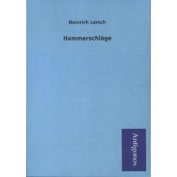 Hammerschläge als Buch von Heinrich Lersch
