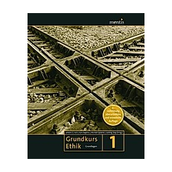 Grundkurs Ethik - Buch