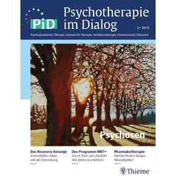 Psychotherapie im Dialog - Psychosen: eBook von