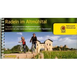 Radeln im Altmühltal als Buch von Altmühltal Informationszentrum Naturpark
