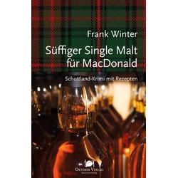 Süffiger Single Malt für MacDonald als Buch von Frank Winter