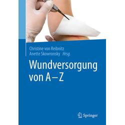 Wundversorgung von A - Z als Buch von