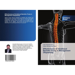 Effectiveness of Intrathecal Baclofen Pump in Management Ofspasticity als Buch von Haider Mohammed Saed