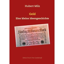 Geld als Buch von Hubert Milz