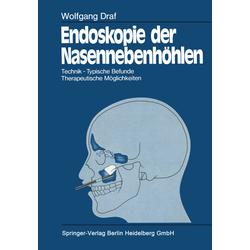 Endoskopie der Nasennebenhöhlen als Buch von Wolfgang Draf