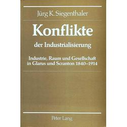 Konflikte der Industrialisierung