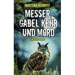 Messer  Gabel  Kehr und Mord. Martina Kempff  - Buch