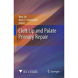 Cleft Lip and Palate Primary Repair. Brian C. Sommerlad  Bing Shi  - Buch
