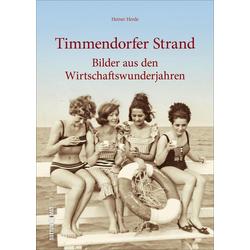 Timmendorfer Strand als Buch von Heiner Herde