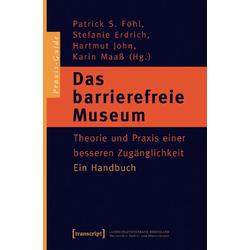 Das barrierefreie Museum als Buch von