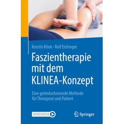 Faszientherapie mit dem KLINEA-Konzept: Buch von Kerstin Klink/ Rolf Eichinger